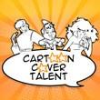 Cartoon Cover Talent